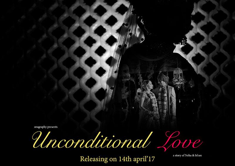 Unconditional Love | Neha weds Ishaan | ORAGRAPHY